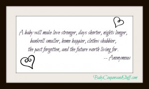 baby-will-make-love-stronger-days-shorter-nights-shorter-baby-quote ...