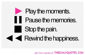 play-the-moments-quote-life-quotes-sayings-pictures-pics.jpg