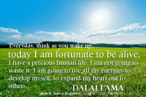 "Good Morning Quotes to start a new day by Dalai Lama - ""Everyday ..."
