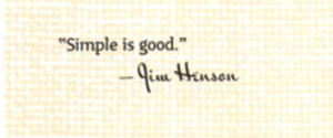 The quote from Jim Henson in the first chapter of The Art of Up .
