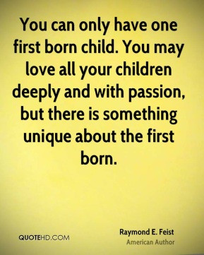 First Born Child Quotes