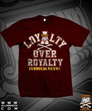 Home > Bands All In VARSITY LOYALTY OVER ROYALTY FINAL PRINT RUN