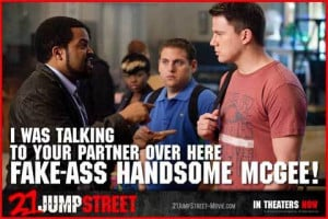 21-jump-street-movie-quotes.jpg