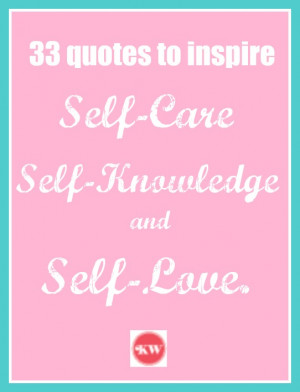 33quotes 33 quotes to inspire self care, self knowledge and self love