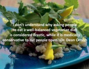 Go Vegan! Dr. Dean Ornish quote