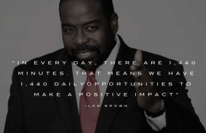 Les Brown Motivational Speaker – Picture Quotes: