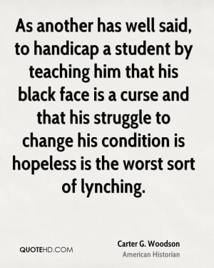Carter G. Woodson Change Quotes