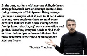 Thought Provoking Quotes Thomas friedman quotes