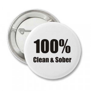 Home > Recovery Buttons > 100% Clean and Sober - Recovery Button