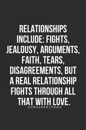 Relationship Inculde Fights, Jealousy, Arguments, Faith, Tears ...