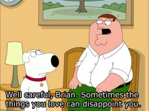 careful, family guy, love, quote, subtitle, well