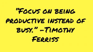 ... do you make sure your stay productive throughout achieving your goals