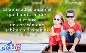 Quotes About Friendship In Spanish Spanish friendship quotations