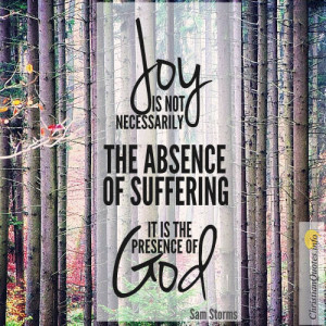 Sam Storms Quote – God Enables You To Feel Joyful