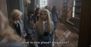 What is this place? Hogwarts? Wild Child quotes