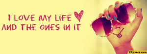 Love My Life Facebook Timeline Cover Picture