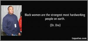 More Dr. Dre Quotes