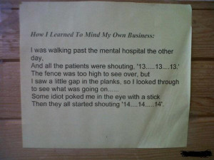 Mind your own business funny