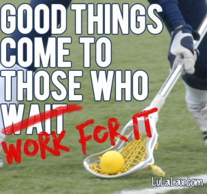 Inspirational Lacrosse Pictures Lacrosse. work hard.