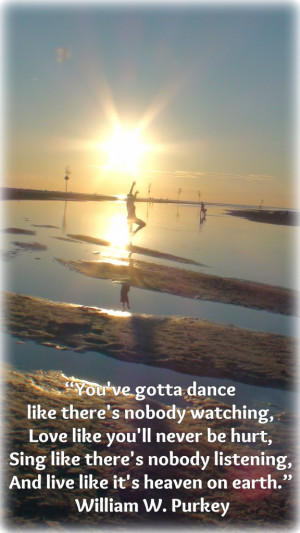 Beautiful Picture and Dance Quote