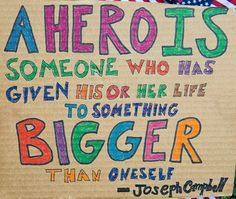 hero project heroes quotes hero definit heroclassroom theme everyday ...