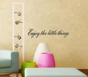 ENJOY THE LITTLE THINGS Vinyl wall quotes Inspirational sayings home ...