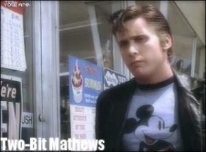 You are Two-Bit - two-bit-matthews Photo