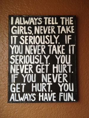 ... for my room! Wise words from Penny Lane in the movie Almost Famous