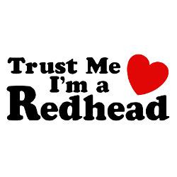 trust_me_im_a_redhead_oval_decal.jpg?color=Clear&height=250&width=250 ...