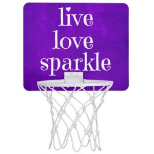 Girly Purple Live Love Sparkle Quote Mini Basketball Backboards