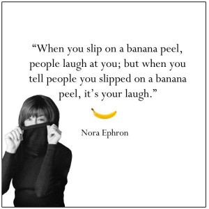 Nora Ephron Quote| I.e. own up to yourself! If you accept your flaws ...