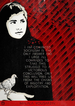 "Did Malala Yousafzai ever say ""socialism is the only answer""?"