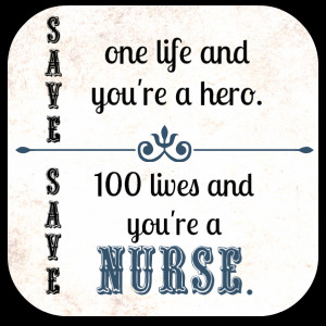 Nurse Quotes for National Nurses Week