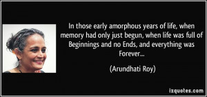 In those early amorphous years of life, when memory had only just ...