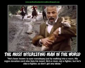 Dos Equis: More Of The Most Interesting Man In The World
