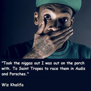 Wiz khalifa famous quotes 5