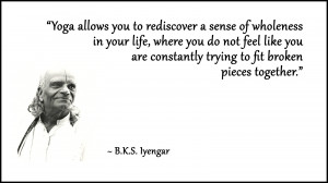 Yoga allows you to rediscover a sense of wholeness in your life,