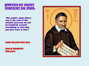 QUOTES OF SAINT VINCENT DE PAUL>>>23-07-2012