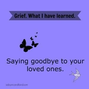 saying goodbye to a loved one quotes Saying Goodbye to a