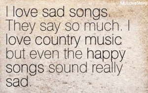 Country Love Quotes And Sayings From Songs Country Love Quotes From ...