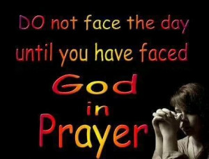 Start the day with Prayer...
