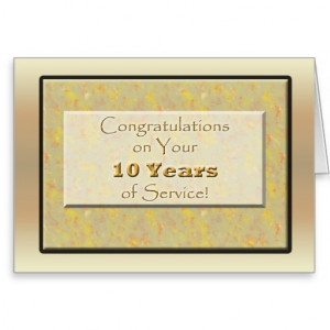 10 Year Service Anniversary Quotes. QuotesGram