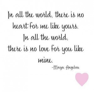 Love quotes and sayings by maya angelou