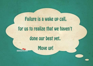 Failure is a wake up call failure quote