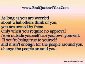 ... You Require No Approval From Outside Yourself Can You Own Yourself