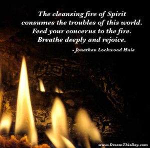 Inspirational Quotes about Fire