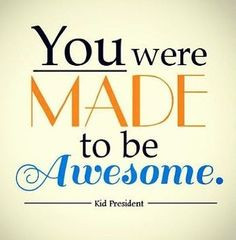 ... kids presidents quotes awesome quotes quotes about being awesome u