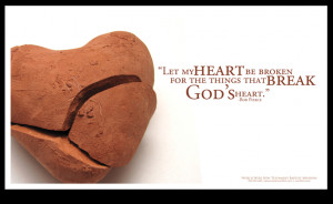 broken heart for god poster let my heart be broken for the things that ...