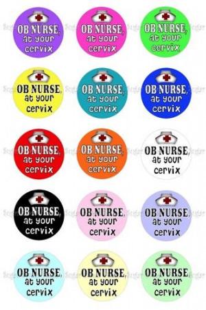 OB Nurse at your cervix 1 inch circle bottlecap Images Digital ...