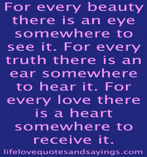 Beauty Quotes And Sayings For every beauty there is an